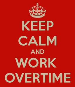 keep-calm-and-work-overtime